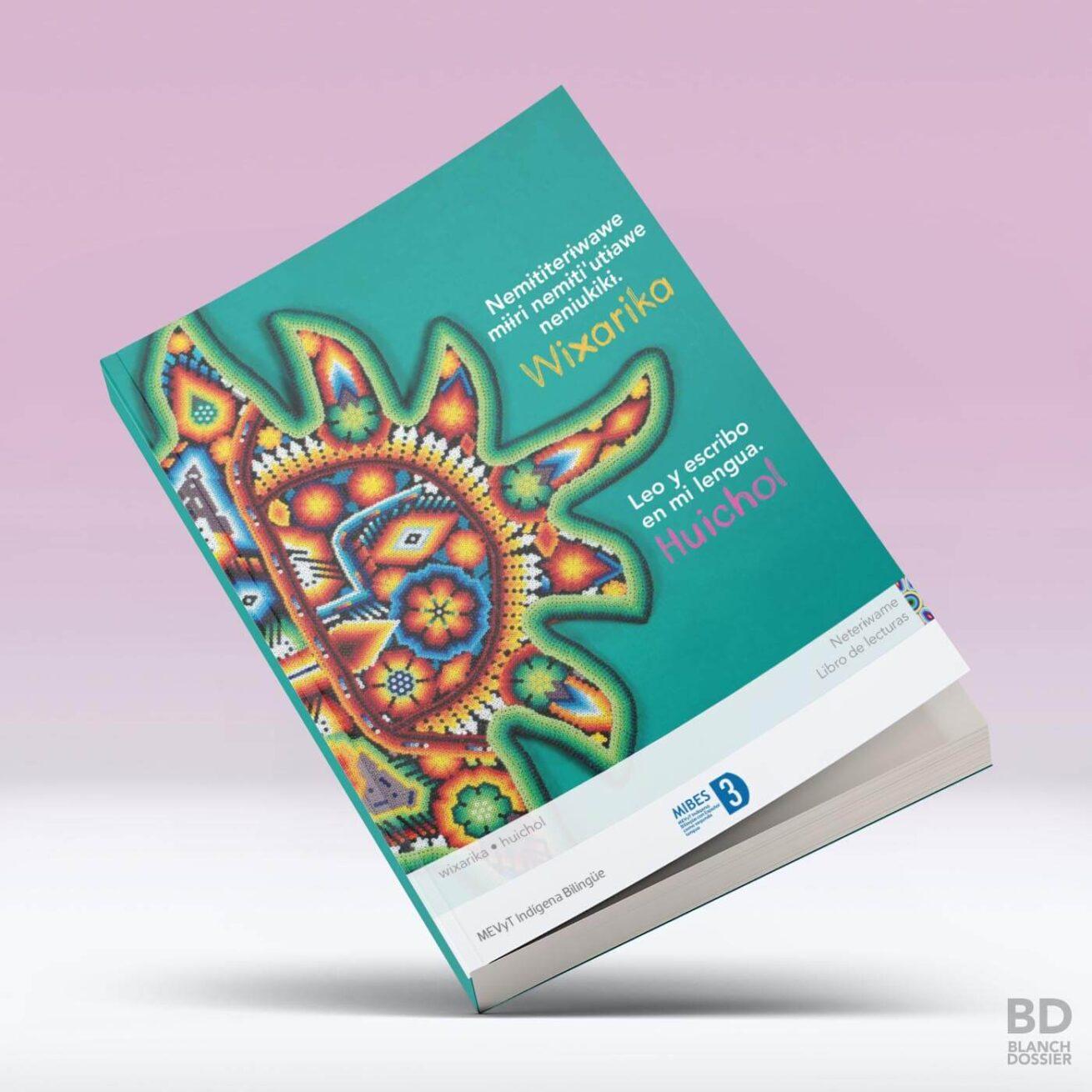 Libro INEA en lengua huichol-wixarika